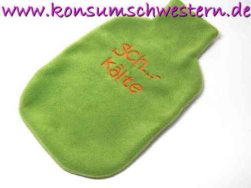 "hot-water bottle cover green ""SCH...KÄLTE"""