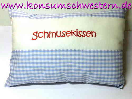 "pillow ""SCHMUSEKISSEN"" in little blue checkers"